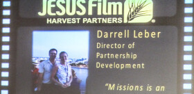 July 16th Darrell Leber and wife Susan share with us the Jesus Film Project  progress